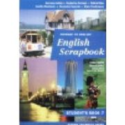 ENGLISH SCRAPBOOK STUDENT'S BOOK - Manual  Clasa a-VII-a
