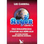 Kryon -  Cartea 12 -  Cele douăsprezece straturi ale ADN-ului