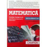 Bacalaureat 2015 Matematica - Filiera teoretica, specializarea matematica-informatica. Exercitii recapitulative. Teste