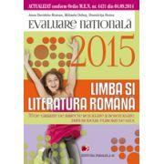 EVALUAREA NATIONALA 2015 LIMBA SI LITERATURA ROMANA - 70 DE VARIANTE DE SUBIECTE DUPA MODELUL ELABORAT DE M. E. N. CLASA A VIII-A
