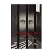 Părintele Arsenie Boca în arhivele Securităţii (vol. 2) Anchetele, Canalul şi persecuţia (1950 – 1959)