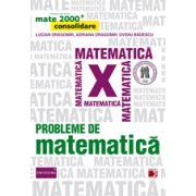 Mate 2015 PROBLEME DE MATEMATICA PENTRU CLASA A X-A