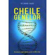 Cheile genelor. Decodeaza scopul superior ascuns in ADN-ul tau