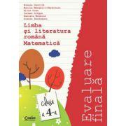 EVALUARE FINALA 2015 - CLASA A IV-A - LIMBA ROMANA SI MATEMATICA - Gavrila