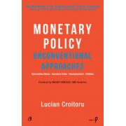 Monetary Policy Unconventional Approaches