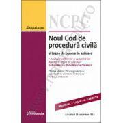 Noul Cod de procedura civila si Legea de punere in aplicare - actualizat 20 octombrie 2014 Gabriel BOROI si Delia Narcisa THEOHARI – Analiza modificarilor si completarilor aduse prin Legea nr. 138/2014