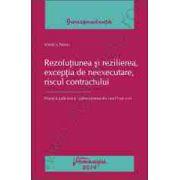 Rezolutiunea si rezilierea, exceptia de neexecutare, riscul contractului