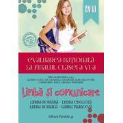 EVALUAREA NATIONALA 2015 LA FINALUL CLASEI A VI-A. LIMBA SI COMUNICARE