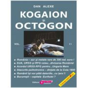 Kogaion şi Octogon - vol. II