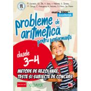 PROBLEME DE ARITMETICA PENTRU PERFORMANTA. Metode de rezolvare, teste, subiecte de concurs. Clasele III-IV