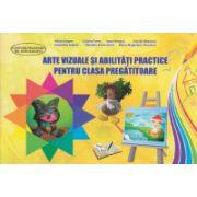 Arte vizuale si abilitati practice pentru clasa pregatitoare (Adina Grigore)