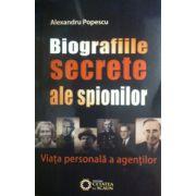 Biografiile secrete ale spionilor