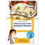 Călătorie prin lumea textelor literare din manualul de limba română pentru clasa a III-a După Manual de limba română de Marcela Peneş