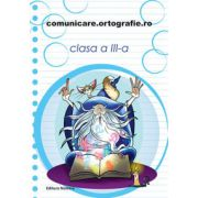 Comunicare-ortografie 2014-2015 clasa a III-a