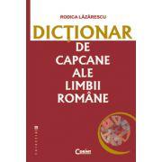 DICTIONAR DE CAPCANE ALE LIMBII ROMÂNE