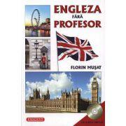 Engleza fara profesor - CD inclus