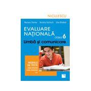 Evaluare Naţională clasa a VI-a. Limbă şi comunicare. Modele de teste pentru limba română şi limba franceză