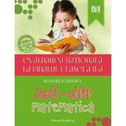EVALUAREA NATIONALA 2015 LA FINALUL CLASEI A II-A. SCRIS-CITIT. MATEMATICA