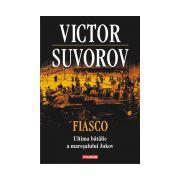 Fiasco. Ultima batalie a maresalului Jukov