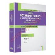 Legea notarilor publici si a activitatii notariale nr. 36/1995 si legislatie conexa legislatie consolidata - ianuarie  2015
