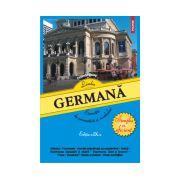 Limba germana. Exercitii de gramatica si vocabular (Editia 2014)