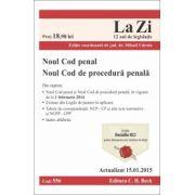 Noul Cod penal si Noul Cod de procedura penala. Actualizat la 15.01.2015