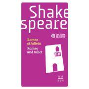 Romeo si Julieta / Romeo and Juliet (Editie bilingva)