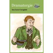 Dramaturgie – Ion Luca Caragiale