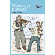 Nuvele si povesti – Ioan Slavici