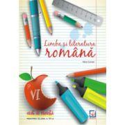Limba si literatura romana - caiet de vacanta pentru clasa a VI-a