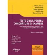 Teste grilă pentru concursuri și examene licență, admiterea în magistratură, promovare în funcții de execuție, admitere și definitivat în avocatură. Ed. 6 | colectiv de autori