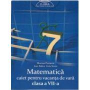 Matematica caiet pentru vacanta de vara 2015 clasa a VII-a. Clubul matematicienilor