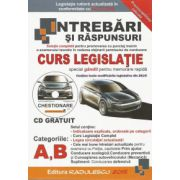 Intrebari si raspunsuri 2015 categoria A si B + Bonus CD - Radulescu