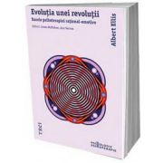 Evolutia unei revolutii. Bazele psihoterapiei rational-emotive