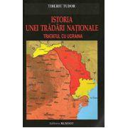 Istoria unei tradari nationale. Tratatul cu Ucraina