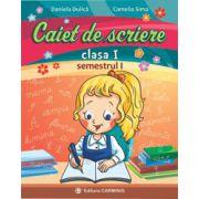 Caiet de scriere - Clasa I - Semestrul I