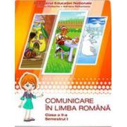 Comunicare in limba romana, manual pentru clasa a II-a, semestrul 1