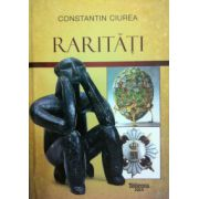 Raritati - Constantin Ciurea