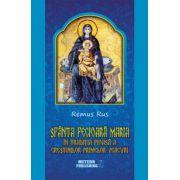 Sfânta Fecioară Maria în tradiţia pioasă a creştinilor primelor veacuri