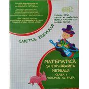 Matematica si Explorarea Mediului - Caietul Elevului - Clasa I - Partea 2