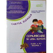 Comunicare in Limba Romana - Caietul Elevului - Clasa II - Partea 1