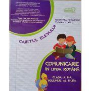 Comunicare in Limba Romana - Caietul Elevului - Clasa II - Partea 2