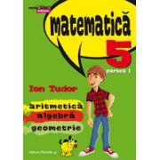 Matematica 2015 - 2016 Initiere - Arimetica, Algebra, Geometrie - Clasa A V-A - Partea I - Semestrul I