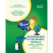Matematica si Explorarea Mediului - Manual pentru Clasa I - Partea 2
