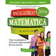 BACALAUREAT 2016 MATEMATICA M_MATE-INFO - 55 DE TESTE REZOLVATE DUPA MODELUL M. E. C. S.