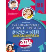 EVALUAREA NATIONALA 2016 LA FINALUL CLASEI A II-A - SCRIS-CITIT - MATEMATICA