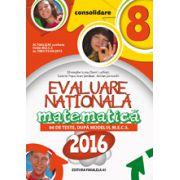 EVALUARE NATIONALA MATEMATICA 2016 CONSOLIDARE - 86 DE TESTE DUPA MODELUL M. E. C. S - CLASA A VIII-A