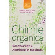 Bacalaureat 2016 - Chimie organica pentru bacalaureat si admitere in facultate - Doicin