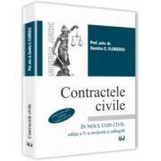Contractele civile în noul Cod civil - Editia 5 - Dumitru C. Florescu
