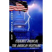 Cosmarul American / The American Nightmare
